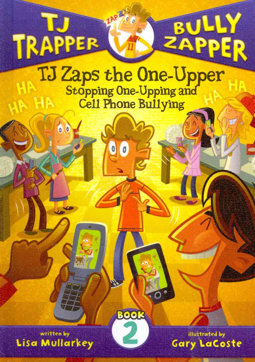 Tj Zaps the One-Upper By Mullarkey, Lisa